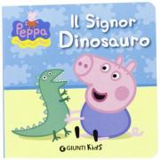 """Libro Peppa Pig """"Il Signor Dinosauro"""""""