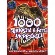 1000 curiosità e fatti incredibili