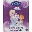 Storie di neve e di amicizia libro Frozen