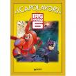 Big Hero 6 libro i Capolavori