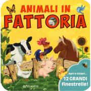 Animali in fattoria. Animali da scoprire