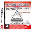 Practise English! Per L'Inglese per Tutti i Giorni Ds