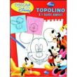 Topolino e i suoi amici - Disegna con Disney