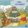 Winnie the Pooh - Uffa, chi legge?